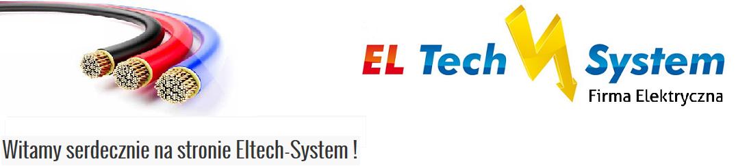 Witamy serdecznie na stronie Eltech-System !